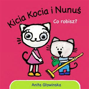 Picture of Kicia Kocia i Nunuś. Co robisz?