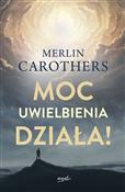 Moc uwielb... - Merlin Carothers -  books in polish
