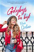 polish book : Gdybyś tu ... - Renée Carlino