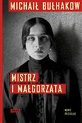 Mistrz i M... - Michaił Bułhakow -  books in polish