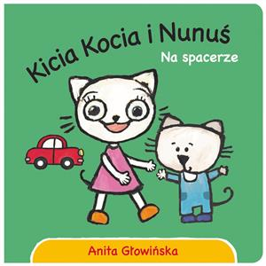 Picture of Kicia Kocia i Nunuś Na spacerze