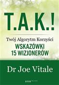 T.A.K.! - ... - Joe Vitale -  books from Poland