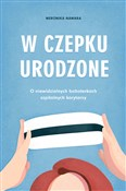 polish book : W czepku u... - Weronika Nawara