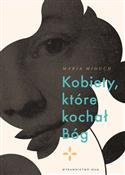Kobiety kt... - Maria Miduch -  foreign books in polish