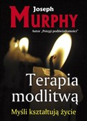 Terapia mo... - Joseph Murphy -  foreign books in polish